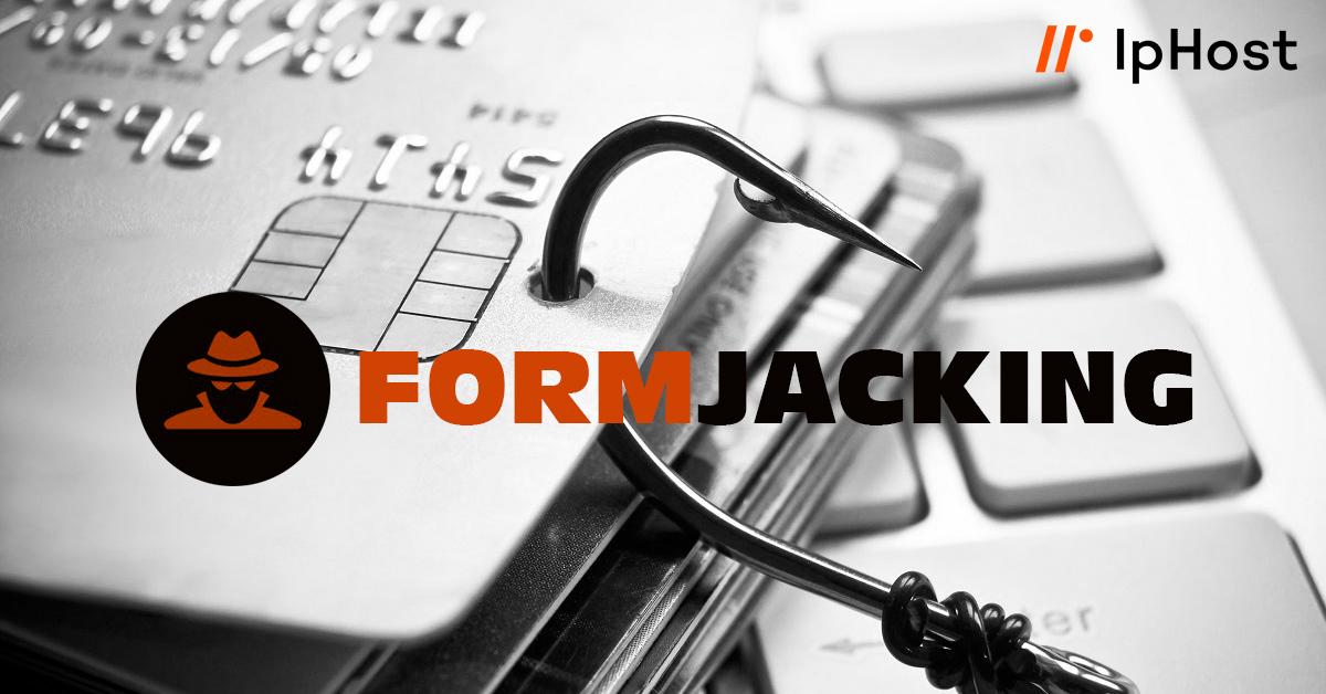 Formjacking: Τι είναι και πως να προστατέψετε το website σας